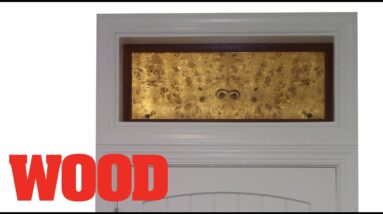 How To Make A Translucent Transom with Veneer - WOOD magazine