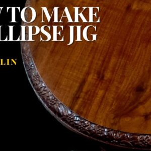How to Make an Ellipse Jig with Tom McLaughlin