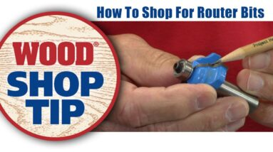 How To Shop For Router Bits - WOOD magazine